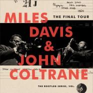 Miles Davis – John Coltrane, The Final Tour