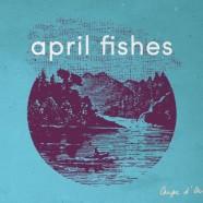 April Fishes, Carpe d'Or