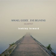 Godée-Beuvens, Looking Forward