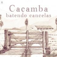 Caçamba, Batendo Cancelas