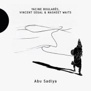 Yacine Boularès, Abu Sadiya