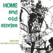 Chris Joris, Home and Old Stories
