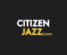 Citizen Jazz fête ses dix ans, cadeaux !