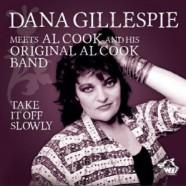 Dana Gillespie Meets Al Cook, Take It Off Slowly