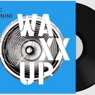 Eric Legnini, Waxx Up