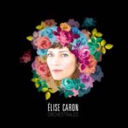Elise Caron & Las Malenas, Orchestrales
