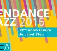 Label Bleu, 30 ans, déjà !