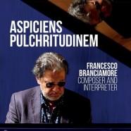 Francesco Branciamore, Aspiciens Pulchritudinem