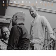 Frédéric Borey, Butterflies Trio