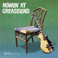 Howlin' At Greaseland