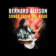 Bernard Allison, Songs From The Road