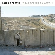 Louis Sclavis, Characters On Wall