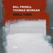 Frisell – Morgan, Small Town