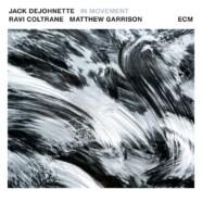 DeJohnette-Coltrane-Garrison, In Movement
