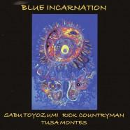 Toyozumi-Countryman-Montes, Blue Incarnation