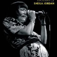 Sheila Jordan, A Portrait : Jazz Child