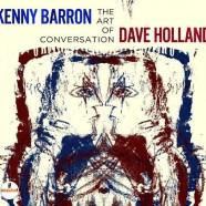 Kenny Barron – Dave Holland, The Art Of Conversation