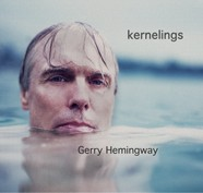 Gerry Hemingway, Kernelings