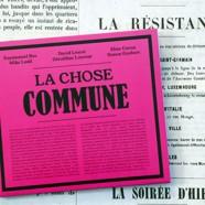 Bex – Lescot, La Chose Commune