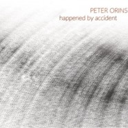 Peter Orins, Happened By Accident