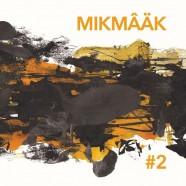 Mikmâäk, #2
