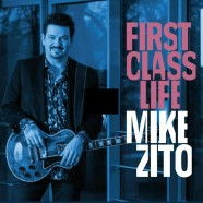 Mike Zito, First Class Life