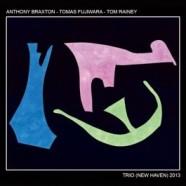 Braxton, Fujiwara, Rainey Trio