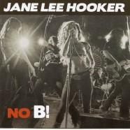 Jane Lee Hooker, No B !