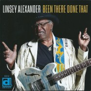 Linsey Alexander : Been There Done That (Delmark)