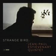 JP Estiévenart Quintet, Strange Bird