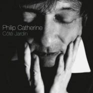 Philip Catherine : Côté Jardin