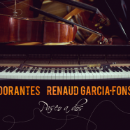 Dorantes – Renaud Garcia Fons, Paseo a dos