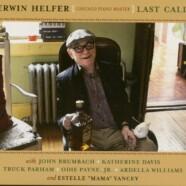 Erwin Helfer, Last Call
