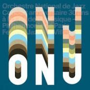 ONJ, Concert anniversaire 30 ans