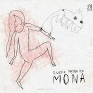 Elodie Pasquier, Mona