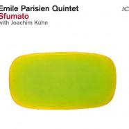 Emile Parisien Quintet, Sfumato