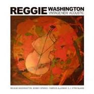 Reggie Washington,Vintage New Acoustic
