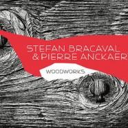 Bracaval – Anckaert, Woodworks